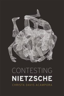 Contesting Nietzsche